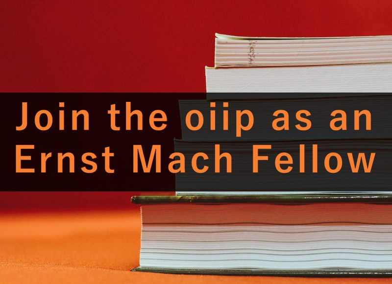 Join the oiip as an Ernst Mach Fellow