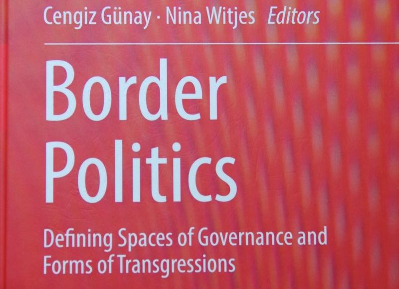 Border Politics: Defining Spaces of Governance and Forms of Transgressions