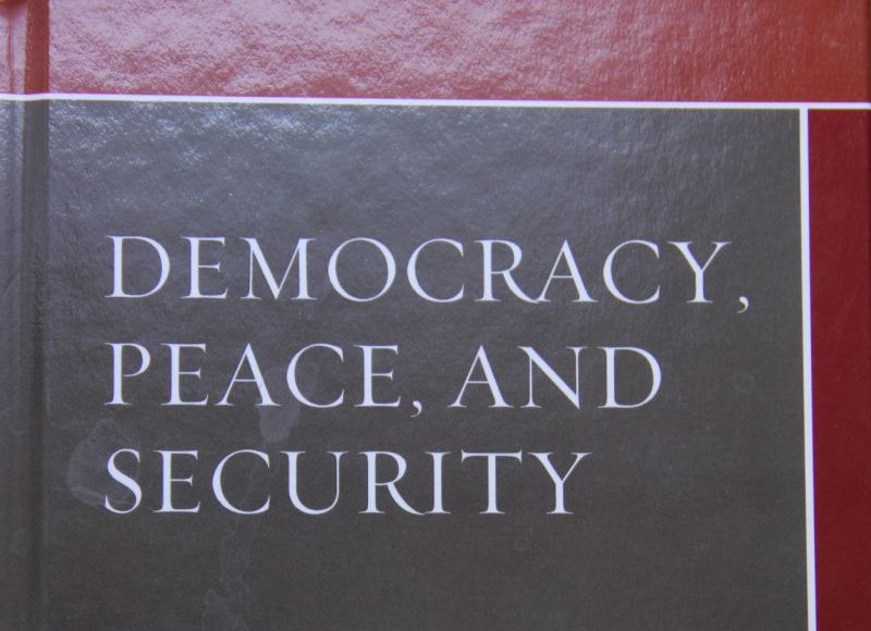 Democracy, Peace, and Security